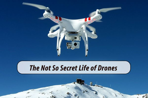 20151028-The-Not-So-Secret-Life-of-Drones