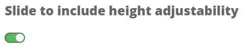 height adjustability